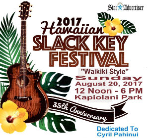 39th Annual Hawaiian Slack Key Festival Waikiki Style